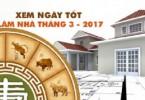 xem-ngay-tot-lam-nha-trong-thang-3-nam-2017