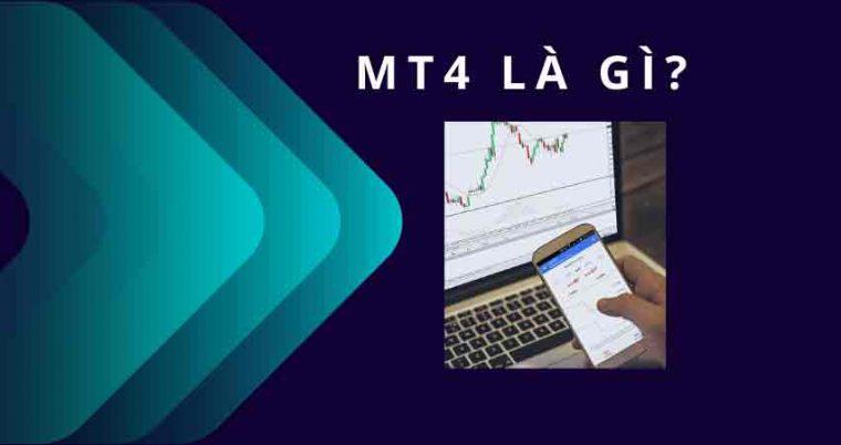 MT4 là gì?